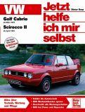 Jetzt helfe ich mir selbst VW Golf Cabrio I / Scirocco II
